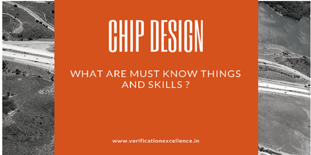 Vlsi Digital Asic Chip Design Engineer Skills Needed For A Good Career
