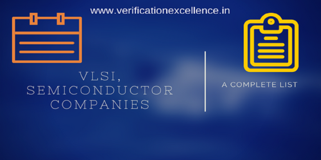 VLSI and Semiconductor Companies - A List for Engineers and